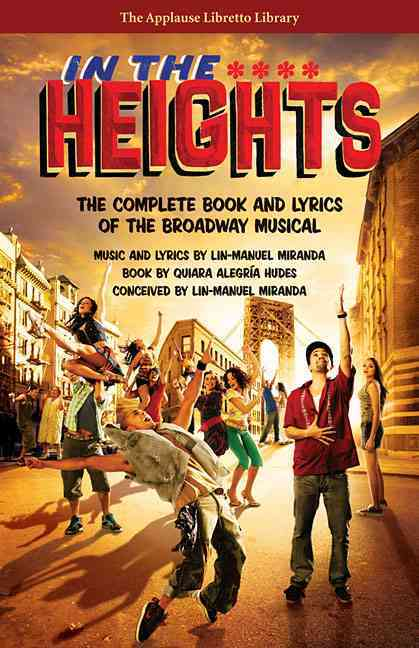 In the Heights By Hudes, Quiara Alegria/ Miranda, Lin-manuel (CRT)