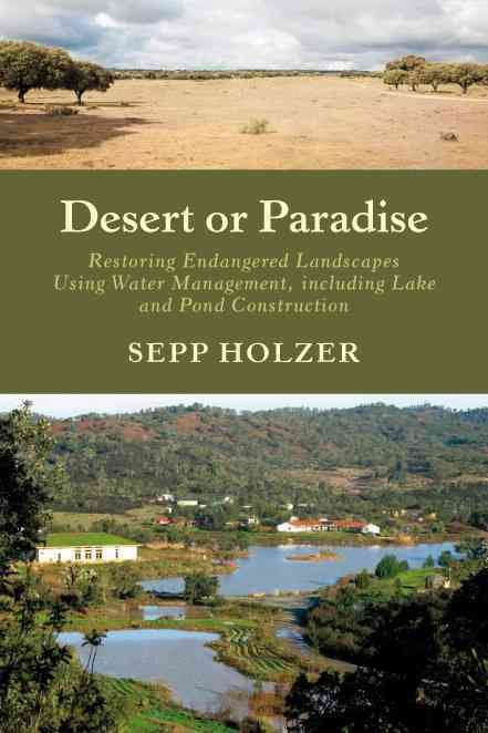 Desert or Paradise By Holzer, Sepp